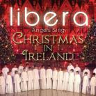 Libera Angels Sing - Christmas In Ireland (CD)