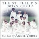 The Best Of Angel Voices - The St. Philip's Boys Choir