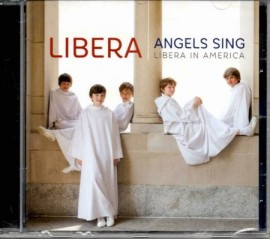 ANGELS SING - LIBERA IN AMERICA  (CD)