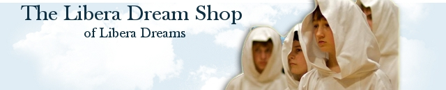 Welcome to The Libera Dream Shop - The Libera Dream Shop